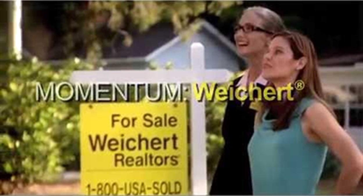 I am a Weichert Agent!